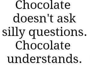 chocolate, quotes, and understand image