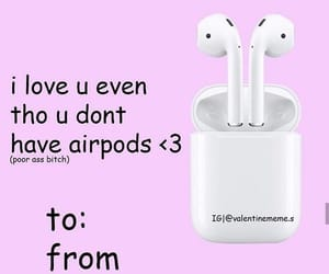 Valentine's Day, valentines, and airpods image