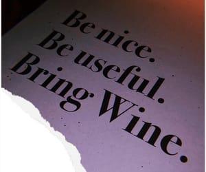 alcohol, be nice, and enjoy image