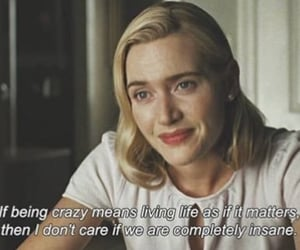 crazy, kate winslet, and movie image