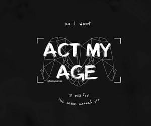 act, age, and background image