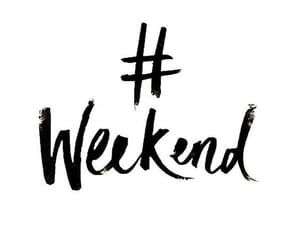 calligraphy, weekend, and hashtag image