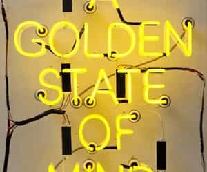 golden state, of mind, and yellow neon sign image