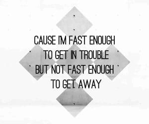 escape, Lyrics, and trouble image