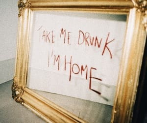 drunk, grunge, and quotes image