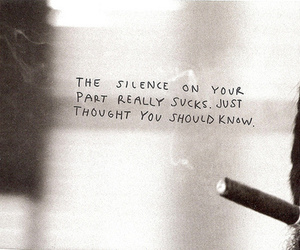 silence, text, and cigarette image