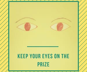 eyes, motivation, and quotes image