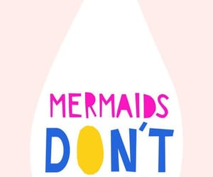 background, mermaids, and quote image
