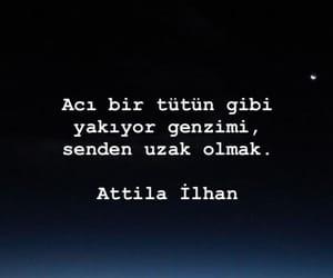 alıntı, türkçe sözler, and attila i̇ihan image