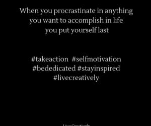 take action, self motivation, and stay inspired image