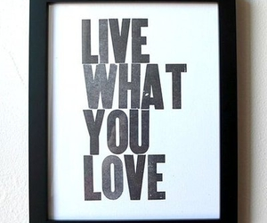 love, live, and quote image