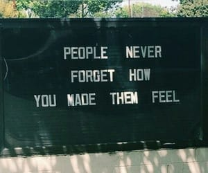 feel, forget, and never image