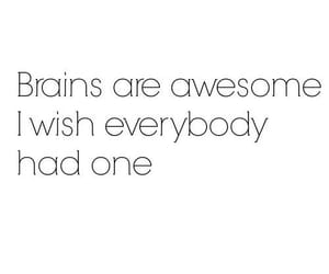 brain, quotes, and funny image