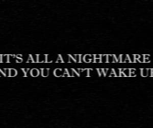 black, quotes, and nightmare image