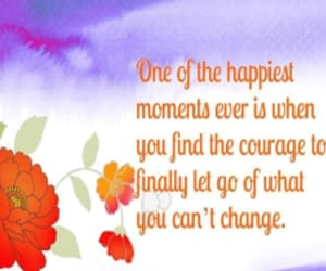 changes, courage, and happiness image