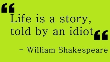 citater af shakespeare citat, idiot, life, shakespeare, story   inspiring picture on  citater af shakespeare