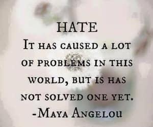 advice, hate, and maya angelou image