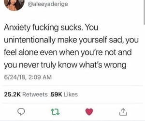 anxiety, sad, and relatable image