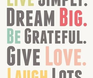Dream, laugh, and live image