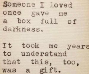 Darkness, gift, and quote image