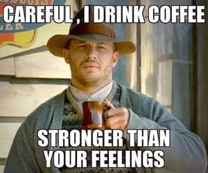 coffee, cup of coffee, and funny image
