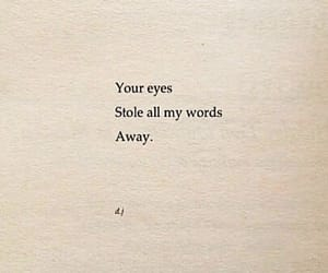 quotes, words, and eyes image