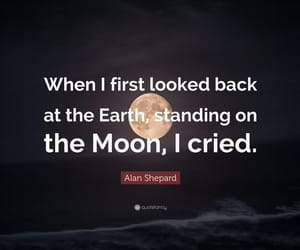 earth, moon, and quotes image