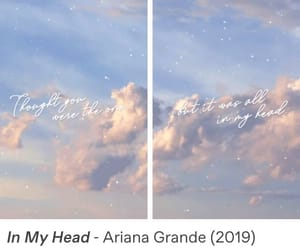 song, in my head, and ariana grande image