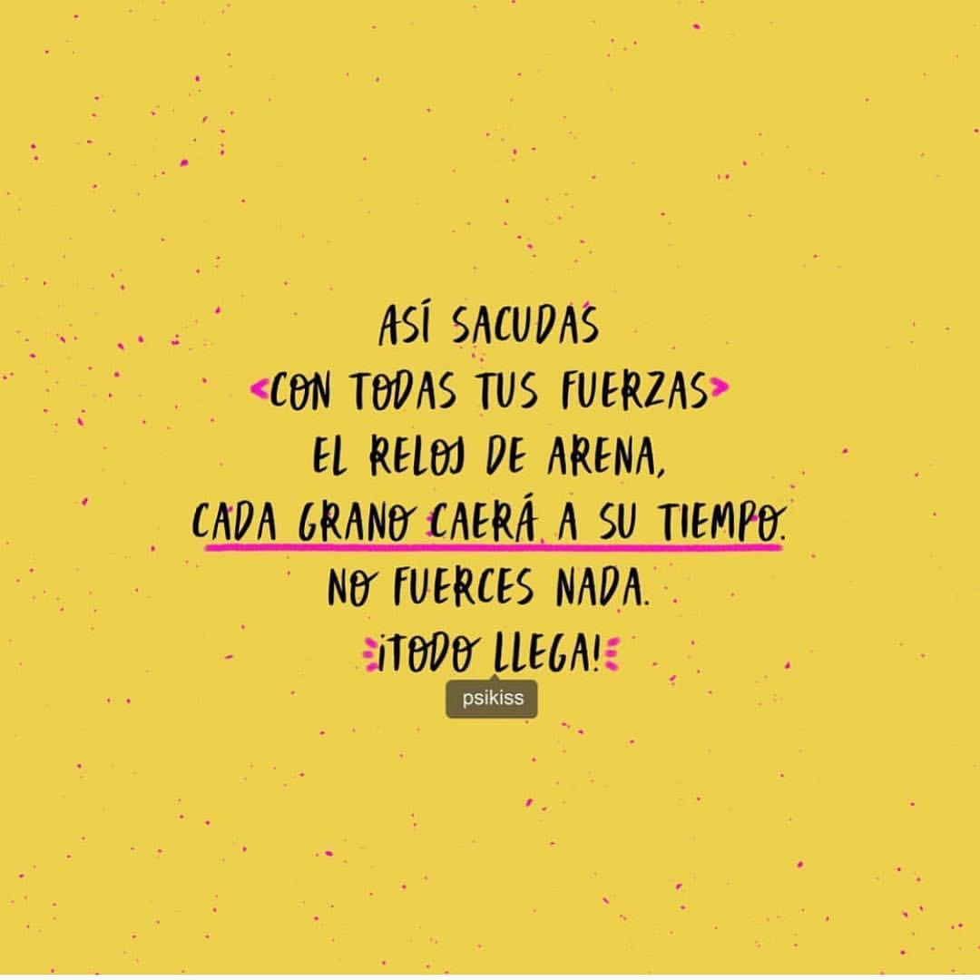 Todo Llega Uploaded By Lizbeth Huerta On We Heart It