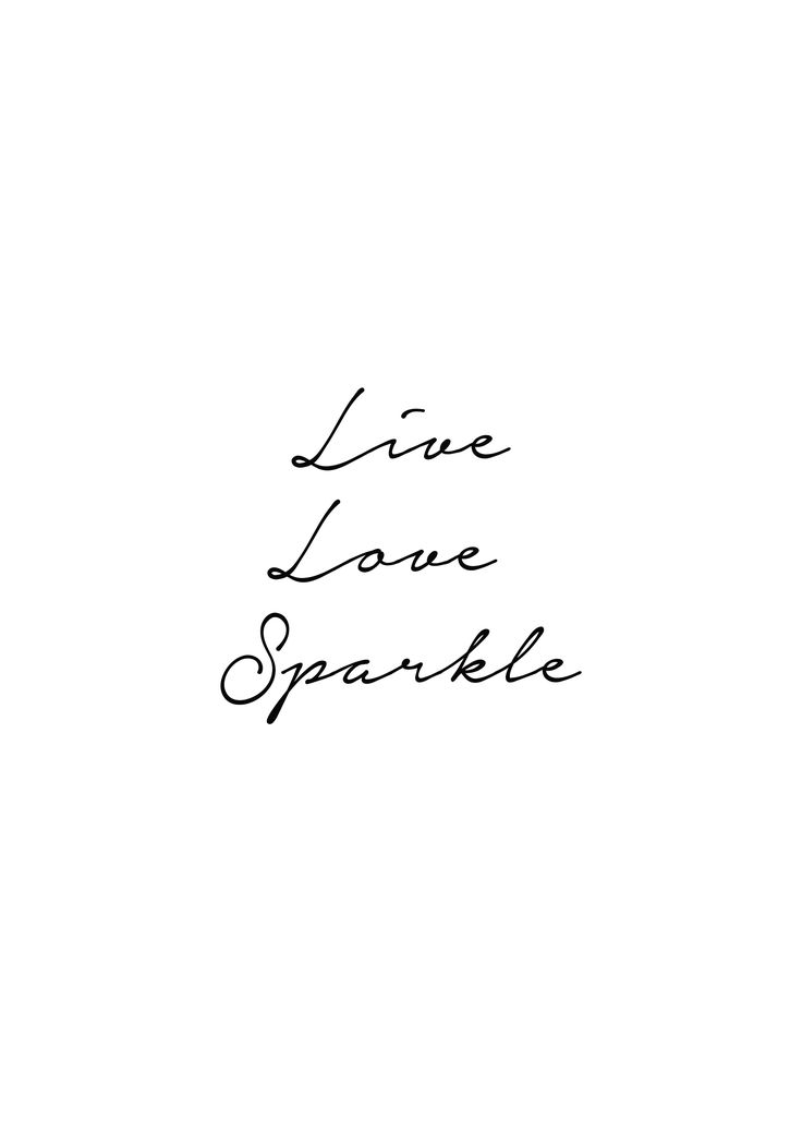 Live Love Sparkle Uploaded By Kassandra On We Heart It