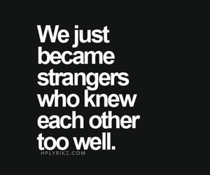 quotes, sad, and strangers image