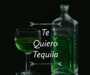 alcohol, te quiero, and tequila image