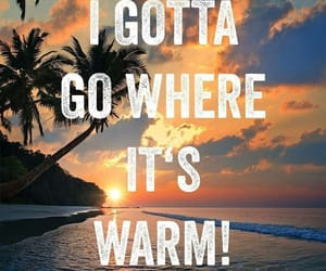 quotes, summertime, and warm image