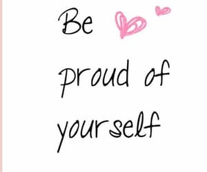 proud, quotes, and yourself image