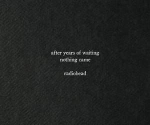 quotes, aesthetic, and radiohead image