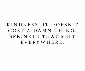 kindness, quotes, and sprinkle image
