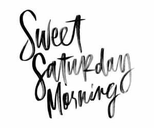 morning, saturday, and weekend image