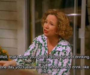 that 70s show, kitty forman, and kitty forman quotes image