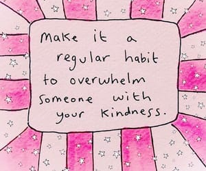 quotes, pink, and kindness image