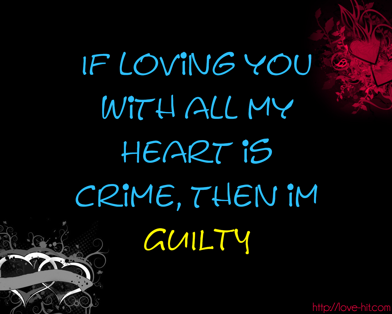 If Loving You With All My Heart Is Crime Then Im Guilty