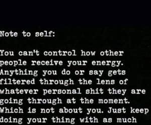 energy, other people, and note to self image