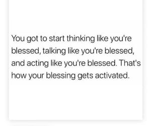 blessed, motivation, and quotes image
