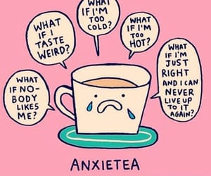 anxiety, tea, and cute image