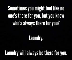 black and white, joke, and laundry is there image