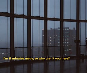 away, quotes, and 11 minutes image