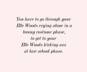 elle woods, motivational quote, and inspirational quote image