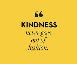 yellow, quotes, and kindness image