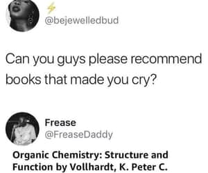 organic chemistry and books that made you cry image