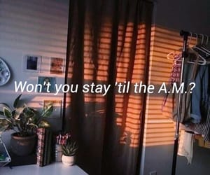 beautiful, stay, and a.m. image