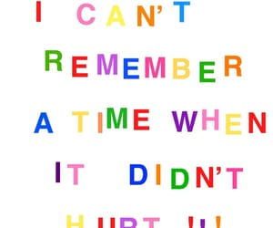 it hurts, typography, and rainbow colors image